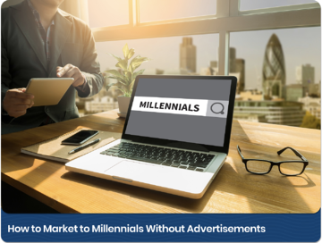 Millennial_Marketing_Without_Ads_Link