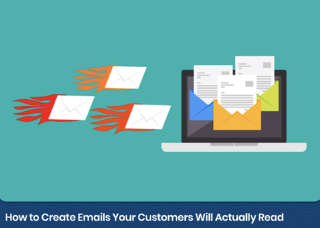 Email_Marketing_Emails_Customers_Will_Actually_Read