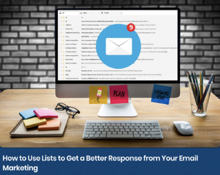 Email_Marketing_How_to_Use_Lists